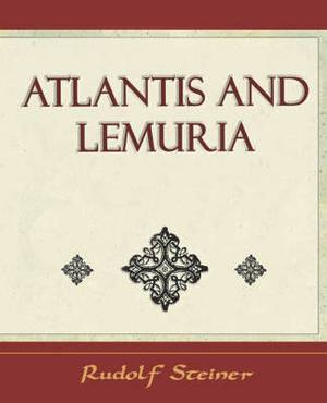Atlantis and Lemuria - 1911