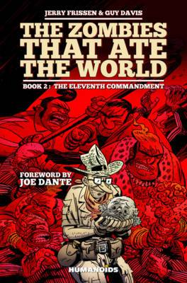 Zombies That Ate the World, the Book 2: The Eleventh Commandment: Book 2: Eleventh Commandment