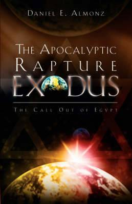 The Apocalyptic Rapture Exodus