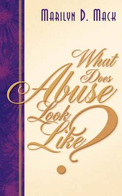 What Does Abuse Look Like?