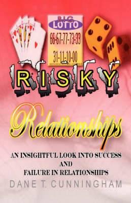Risky Relationships