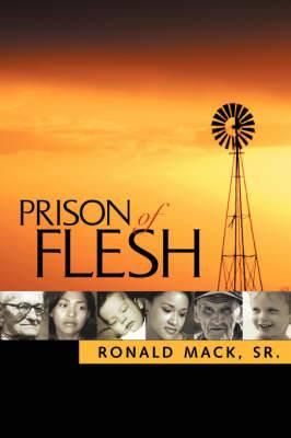 Prison of Flesh
