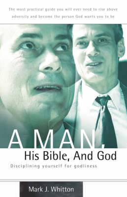 A Man, His Bible, and God