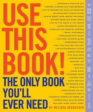 Use This Book: The Most Useful Book in the World