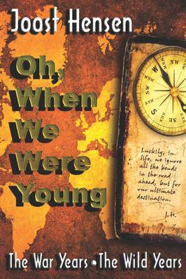 Oh When We Were Young