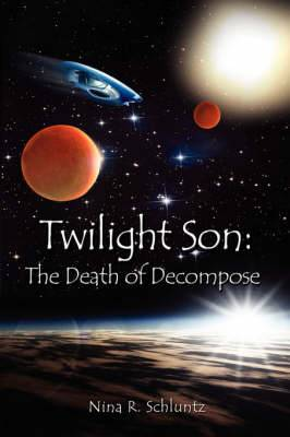 Twilight Son: The Death of Decompose