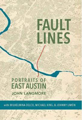 Fault Lines: Portraits of East Austin