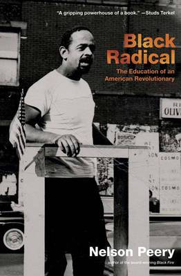 Black Radical: The Education of an American Revolutionary 1946-1968