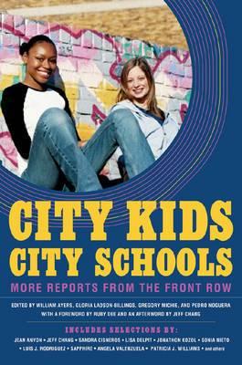 City Kids, City Schools: More