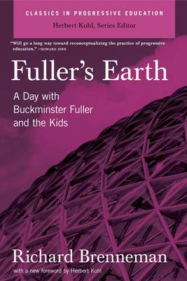 Fuller's Earth: A Day with Buckminster Fuller and the Kids