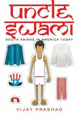 Uncle Swami: South Asians in America