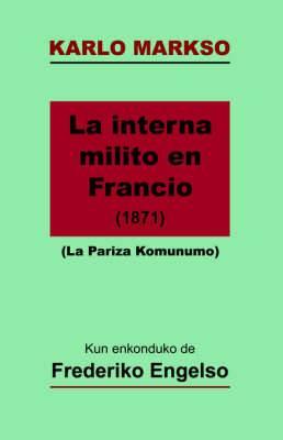La Interna Milito En Francio (1871) - La Pariza Komunumo (Markso En Esperanto)