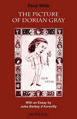 The Picture of Dorian Gray (with an Essay by Jules Barbey D'Aurevilly)
