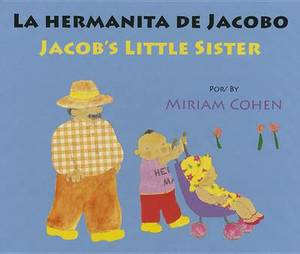 La Hermanita de Jacobo/Jacob's Little Sister