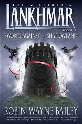 Lankhmar: Bk. 8: Swords Against the Shadowland