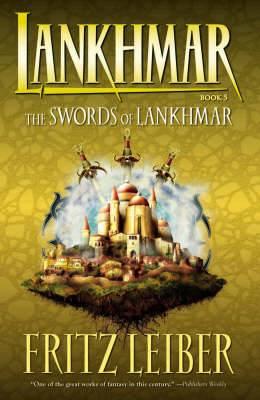 Lankhmar: Bk. 5: Swords of Lankhmar