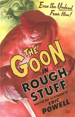 Goon: Volume 0: Rough Stuff (2nd Edition)