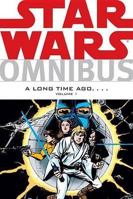 Star Wars Omnibus: Volume 1: Long Time Ago ...