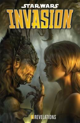Star Wars: Invasion: Volume 3: Revelations
