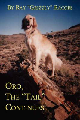 Oro, the  Tail  Continues