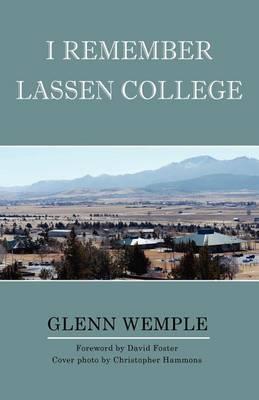 I Remember Lassen College