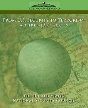 From U.S. Security to Terrorism: A Three-Part Series