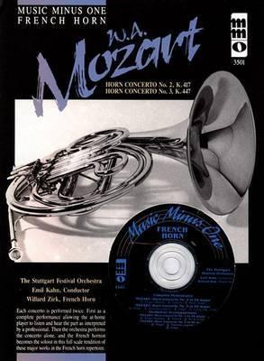 Mozart: Horn Concerto No. 2, in E Flat Major, K.417, Horn Concerto No. 3, in E Flat Ebmajor. Kv447