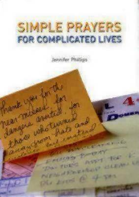 Simple Prayers for Complicated Lives