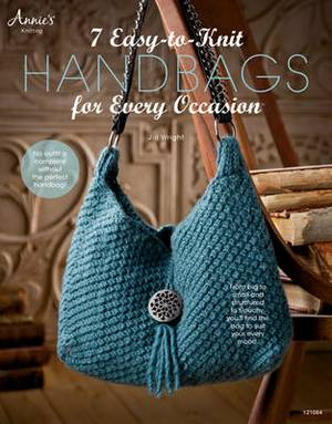 7 Easy-to-Knit Handbags: for Every Occasion