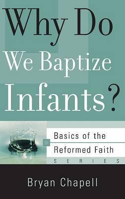 Why Do We Baptize Infants?