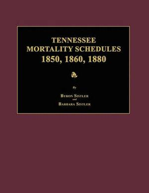 Tennessee Mortality Schedules 1850, 1860, 1880