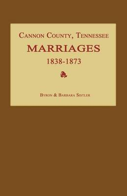 Cannon County, Tennessee Marriages 1838-1873