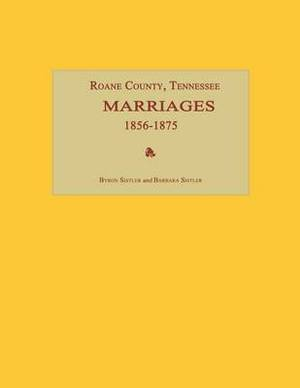 RoAne County, Tennessee, Marriages 1856-1875