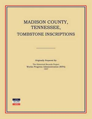 Madison County, Tennessee, Tombstone Inscriptions