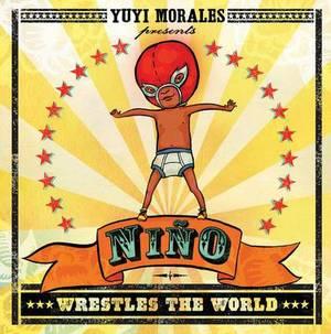 Ni�o Wrestles the World