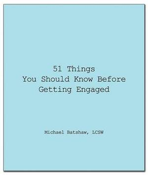 51 Things You Should Know Before Getting Engaged