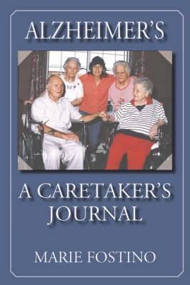 Alzheimer's: A Caretaker's Journal