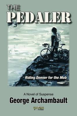 The Pedaler: Riding Denver for the Mob