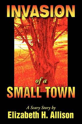 Invasion of a Small Town
