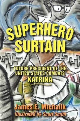 Superhero Surtain: Future President of the United States Combats Katrina
