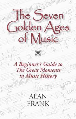 The Seven Golden Ages of Music