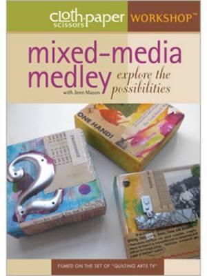 Mixed-Media Medley Explore the Possibilities