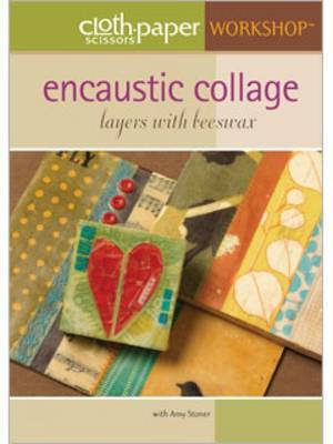 Encaustic Collage: Layers with Beeswax