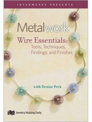 Metalwork Wire Essentials