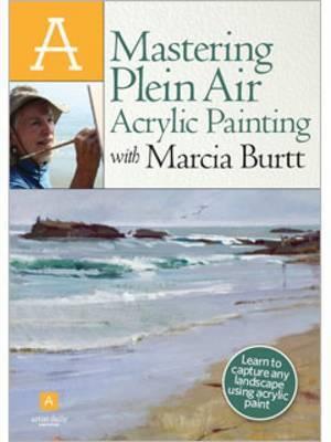 Mastering Plein Air Acrylic Painting with Marcia Burtt