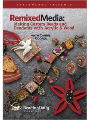 Remixed Media: Making Custom Beads and Pendants with Acrylic and Wood