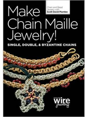 Make Chain Maille Jewelry! Single Double and Byzantine Chains