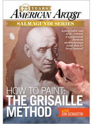 How to Paint the Grisaille Method with Jon deMartin