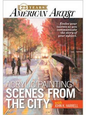 Acrylic Painting Scenes from the City with John K. Harrell