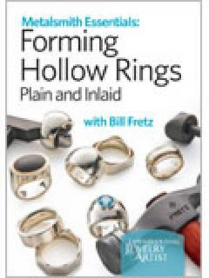 Forming Hollow Rings Plain and Inlaid